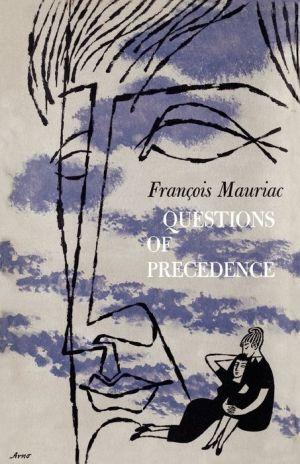 Questions of Precedence - Francois Mauriac, Gerald Hopkins (Translator)