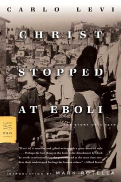 Christ Stopped at Eboli: The Story of a Year - Levi, Carlo