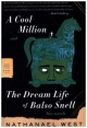 A Cool Million and the Dream Life of Balso Snell - Nathanael West