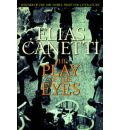 The Play of the Eyes - Professor Elias Canetti