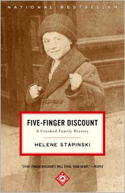 Five-Finger Discount: A Crooked Family History - Helene Stapinski