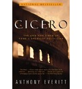 Cicero - Anthony Everitt