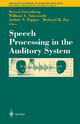 Speech Processing in the Auditory System - Steven Greenberg; William A. Ainsworth; Arthur N. Popper; Richard R. Fay