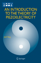 Introduction to the Theory of Piezoelectricity - Jiashi Yang