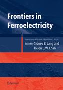 Chan, Helen L. W.;Lang, Sidney B.: Frontiers of Ferroelectricity