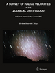 A Survey of Radial Velocities in the Zodiacal Dust Cloud - Brian May