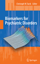 Biomarkers for Psychiatric Disorders - Chris W. Turck