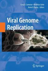 Viral Genome Replication - Craig E. Cameron (editor), Matthias Gotte (editor), Kevin Raney (editor)
