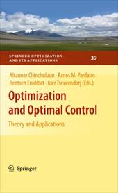Optimization and Optimal Control: Theory and Applications - Chinchuluun, Altannar / Pardalos, Panos M. / Enkhbat, Rentsen