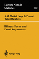 Bilinear Forms and Zonal Polynomials - A. M. Mathai; Serge B. Provost; Teruaki Hayakawa