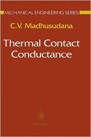 Thermal Contact Conductance - C.V. Madhusudana