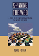 Spinning the Web - Yuval Fisher