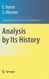 Analysis by Its History - Wanner, Gerhard / Hairer, Ernst / Hairer, E.