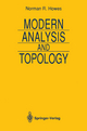 Modern Analysis and Topology - Norman R. Howes