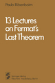 13 Lectures on Fermat's Last Theorem - Paulo Ribenboim