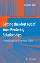 Getting the Most out of your Mentoring Relationships - Donna J. Dean
