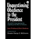 Unquestioning Obedience to the President - Leon Friedman