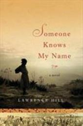 Someone Knows My Name - Hill, Lawrence