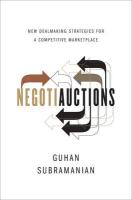 Negotiauctions: New Dealmaking Strategies for a Competitive Marketplace