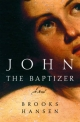 John the Baptizer - Brooks Hansen