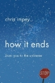 How it Ends - Chris Impey