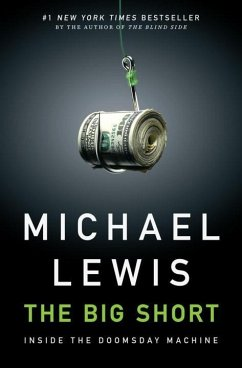 The Big Short: Inside the Doomsday Machine - Lewis, Michael