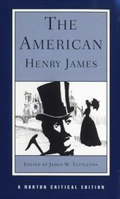 The American - James, Henry, Jr. / Tuttleton, James W.