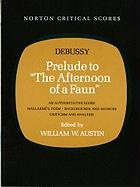 "Debussy, Prelude to ""The Afternoon of a Faun"""