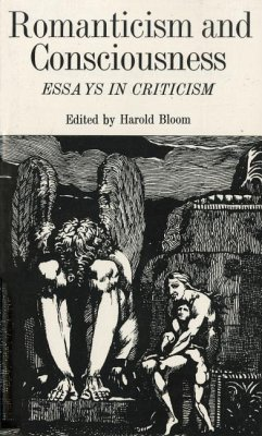 Romanticism and Consciousness: Essays in Criticism - Golding, William Bloom, H.