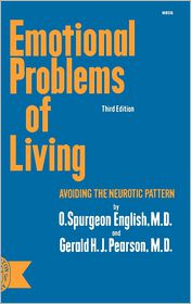 Emotional Problems of Living - Oliver Spurgeon English, Gerald H. Pearson