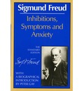 Inhibitions, Symptoms and Anxiety - Sigmund Freud
