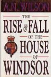 Rise and Fall of the House of Windsor, The