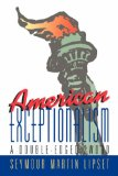American Exceptionalism: A Double-Edged Sword: A Double-edged Sword - Martin Lipset, Seymour