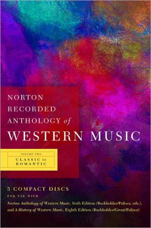 Norton Recorded Anthology of Western Music - J. Peter Burkholder, Claude V. Palisca