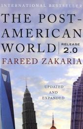 The Post-American World, Release 2.0 - Fareed Zakaria