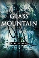 Glass Mountain - Koster, R. M.