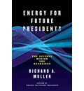Energy for Future Presidents - Richard A. Muller