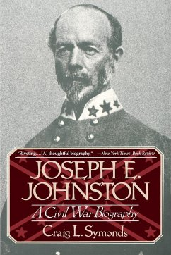 Joseph E, Johnston: A Civil War Biography - Symonds, Craig L.