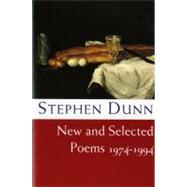 New and Selected Poems 1974-1994 - DUNN,STEPHEN