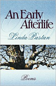 Early Afterlife: Poems - Linda Pastan