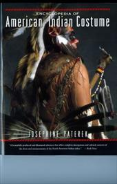 Encyclopedia of American Indian Costume - Paterek, Josephine