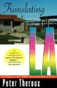 Translating L a: A Tour of the Rainbow City