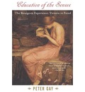 Education of the Senses - Peter Gay