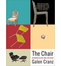The Chair - Galen Cranz