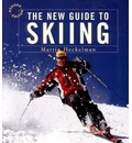 The New Guide to Skiing - Martin Heckelman