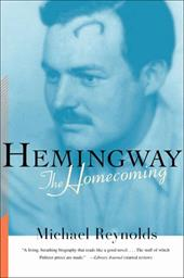 Hemingway: The Homecoming - Reynolds, Michael