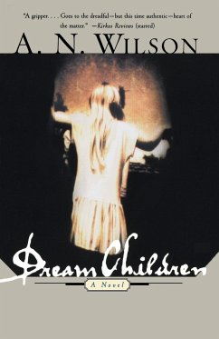 Dream Children - Wilson, A. N.