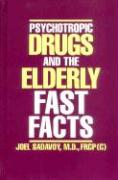Psychotropic Drugs and the Elderly