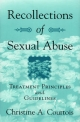 Recollections of Sexual Abuse - Christine A. Courtois