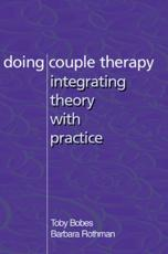 Doing Couple Therapy - Toby Bobes, Barbara Rothman